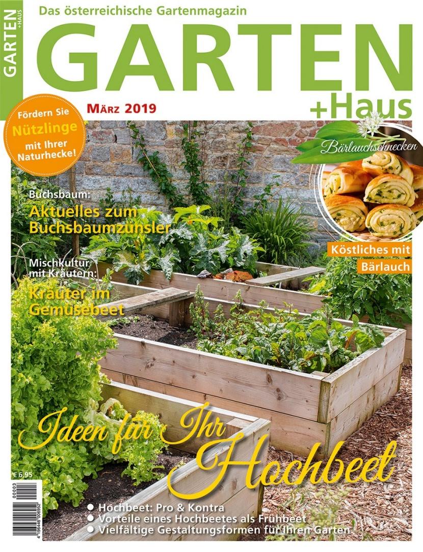 Garten Haus Marz 2019 Das Sind Die Themen